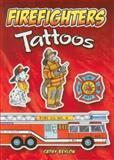 Firefighters Tattoos, Cathy Beylon, 0486466590