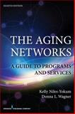 The Aging Networks 8th Edition
