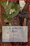 Kayro's Key, Greg Boudonck, 1480256595