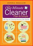 The One-Minute Cleaner Plain and Simple, Donna Smallin, 1580176593