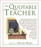 The Quotable Teacher, Randy Howe, 1585746592