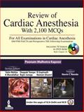 Review of Cardiac Anesthesia with 2100 MCQs, Kapoor, Poonam Malhotra, 9350906597