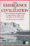 The Emergence of Civilization, Charles K. Maisels, 0415096596