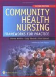 Community Health Nursing : Frameworks for Practice, Gastrell, Pam and Watkins, Dianne, 070202659X