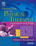 Primary Care for the Physical Therapist : Examination and Triage, Boissonnault, William G., 0721696597
