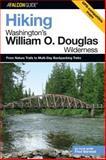 Hiking Washington's William O. Douglas Wilderness, Fred Barstad, 0762736593