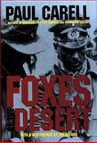 Foxes of the Desert, Paul Carell, 0887406599