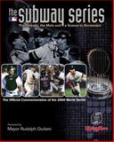 The Subway Series : The Yankees, the Mets and a Season to Remember, Sporting News Staff, 0892046597