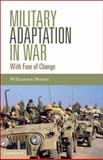 Military Adaptation in War, Williamson Murray, 1107006597