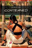 Contemned, M. Lewis Ryan, 1463416598