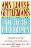 Ann Louise Gittleman's Guide to the 40-30-30 Phenomenon, Gittleman, Ann Louise, 0658016598