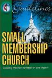Guidelines 2005-2008 Small Membership Church, Board Of Discipleship, 0687036593
