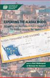 Exporting the Alaska Model : Adapting the Permanent Fund Dividend for Reform Around the World, , 1137006595
