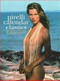 Pirelli Calendar Classics, Welcome Rain Publishers Staff, 1556706596