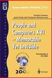People and Computers XVI : Memorable yet Invisible: Proceedings of HCI 2002, , 1852336595