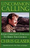 Uncommon Calling, Chris Glaser, 0664256597
