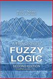 A First Course in Fuzzy Logic, Nguyen, Hung T. and Walker, Elbert A., 0849316596