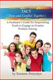 TACT (Teens and Conflict Together), Suzanne Petryshyn, 1451516592