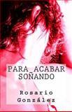 Para Acabar Soñando, Rosario González, 1492106593