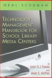 Neal-Schuman Technology Management Handbook for School Library Media Centers 9781555706593
