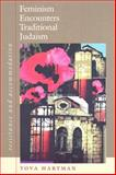 Feminism Encounters Traditional Judaism : Resistance and Accommodation, Hartman, Tova, 158465659X