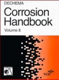 DECHEMA Corrosion Handbook - Corrosive Agents and Their Interaction with Materials Vol. 8 : Sulfuric Acid, R. Eskermann, G. Kreysa, Edited by: D. Behrens, 3527266593