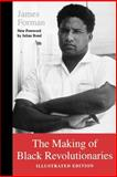 The Making of Black Revolutionaries, Forman, James, 0295976594