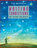 Writing Connections : You, College, and Careers - Sentences and Paragraphs, Brandon, Lee, 0618256598