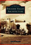 Paradise Valley Architecture, Douglas B. Sydnor, 0738596590