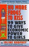 No More Frogs to Kiss, Joline Godfrey, 0887306594
