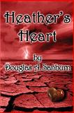 Heather's Heart, Douglas Sanburn, 1466386592