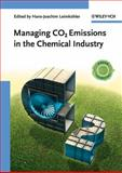 Managing CO2 Emissions in the Chemical Industry, , 3527326596