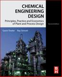 Chemical Engineering Design : Principles, Practice and Economics of Plant and Process Design, Towler, Gavin and Sinnott, R. K., 0080966594