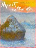 Monet in the '90's, Tucker, Paul Hayes, 0300046596