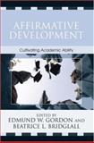 Affirmative Development, Edmund W. Gordon, Beatrice L. Bridglall, 0742516598