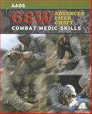 68W Advanced Field Craft : Combat Medic Skills, United States Army Staff, 0763786594
