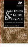 Trade Unions and Global Governance, Gerda van Roozendaal, 0826456596