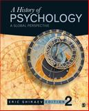 A History of Psychology : A Global Perspective, Shiraev, Eric B., 1452276595