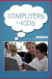 Computers for Kids, Chris Cataldo, 1477266593