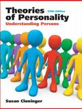 Theories of Personality : Understanding Persons, Cloninger, Susan C. and Morf, Carolyn C., 0136006590