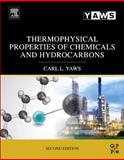 Thermophysical Properties of Chemicals and Hydrocarbons, Yaws, Carl L., 0323286593