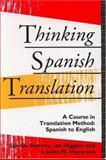 Thinking Spanish Translation, Sándor Hervey and Ian Higgins, 0415116597