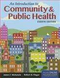 An Introduction to Community and Public Health, James F. McKenzie and Robert R. Pinger, 1284036596