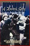 Auschwitz : A Doctor's Story, Adelsberger, Lucie, 155553659X