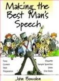 Making the Best Man's Speech, John Bowden, 185703659X