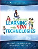 Transforming Learning with New Technologies, Maloy, Robert W. and Edwards, Sharon A., 0133406598