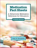 Medication Fact Sheets, 4th Edition : A Behavioral Medication Reference for Educators, Konopasek, Dean E., 0878226591