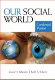 Our Social World 9781412966597