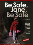 Be Safe, Jane, Be Safe, Hagler, Linda, 1889636592