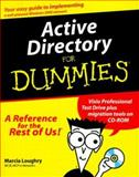 Active Directory for Dummies, Marcia Loughry, 0764506595